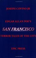 Edgar Allan Poe's San Francisco