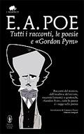 Tutti i racconti, le poesie e Gordon Pym